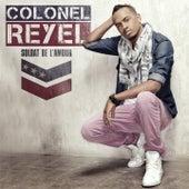 Soldat de l'amour di Colonel Reyel