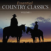 Essential Country Classics Vol. 1 by Various Artists