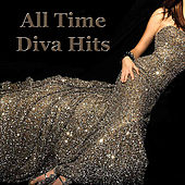 All Time Diva Hits by Various Artists