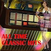 All Time Classic Hits von Various Artists