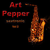 Saxtronic Vol. 2 by Art Pepper