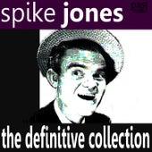 The Definitive Collection de Spike Jones