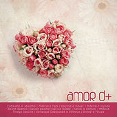 Amor D+ 2 by Various Artists