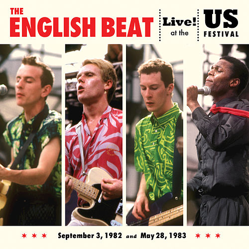 Live At The US Festival, '82 & '83 by The English Beat