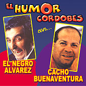 El Humor Cordobès de Cacho Buenaventura