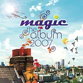 Magic The Album 2007 by Various Artists