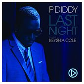 Last Night (feat. Keyshia Cole) (Digital Single) by Puff Daddy