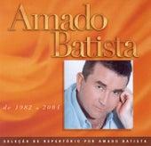 Seleção de Sucessos: 1982 - 2000 by Amado Batista