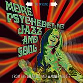 More Psychedelic Jazz & Soul by Various Artists