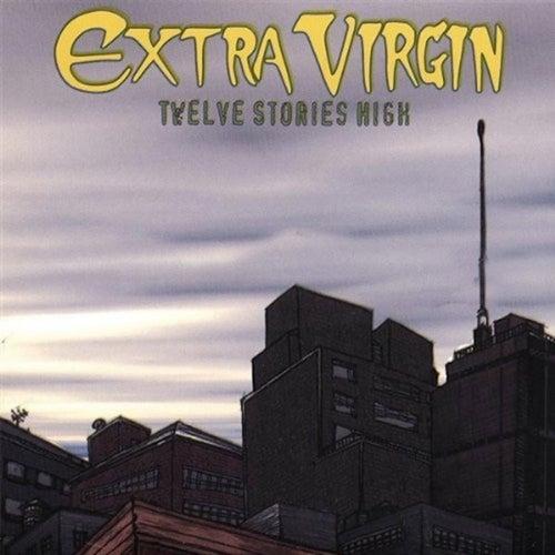Twelve Stories High by Extra Virgin