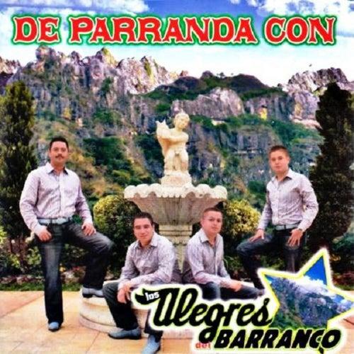 De Parranda Con Los Alegres by Los Alegres Del Barranco
