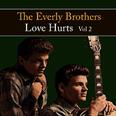 Love Hurts Vol. 2 by The Everly Brothers