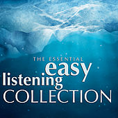 The Essential Easy Listening Collection by Various Artists