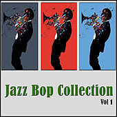 Jazz Bop Collection, Vol. 1 by Various Artists