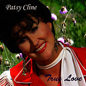True Love by Patsy Cline