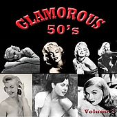 Glamorous 50's, Vol. 2 de Various Artists