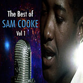 The Best Of Sam Cooke, Vol. 1 by Sam Cooke