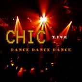 Live, Dance, Dance, Dance de CHIC