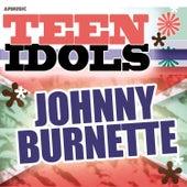 Teen Idols - Johnny Burnette by Johnny Burnette