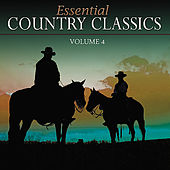 Essential Country Classics Vol. 4 by Various Artists