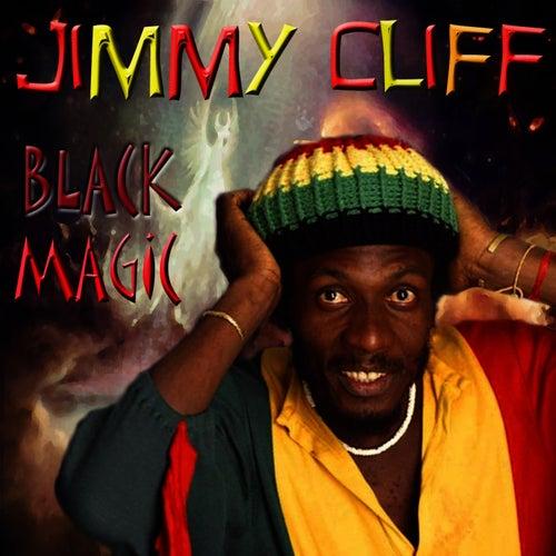 Black Magic de Jimmy Cliff