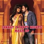 Jannat 2 Mash-Up by DJ Kiran Kamath by Pritam