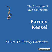 Salute to Charly Christian by Barney Kessel
