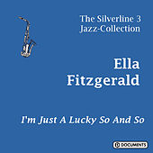 I'm Just a Lucky So and So von Ella Fitzgerald