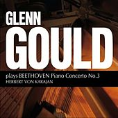 Beethoven: Piano Concerto No. 3 by Glenn Gould