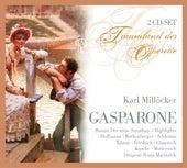 Karl Millöcker - Gasparone von Various Artists