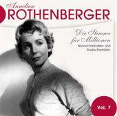 Anneliese Rothenburger Vol. 7 von Anneliese Rothenberger