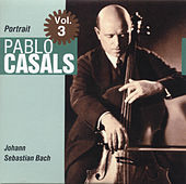 Portrait Vol. 3 by Pablo Casals