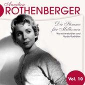 Anneliese Rothenburger Vol. 10 von Anneliese Rothenberger