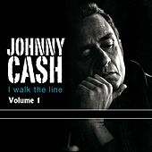 I Walk The Line Vol. 1 von Johnny Cash