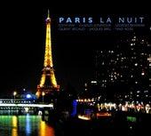 Paris La Nuit de Various Artists