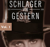 Schlager von gestern Vol. 1 de Various Artists