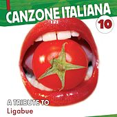 Canzone Italiana  Vol.10 (Coverversions) di Ligabue