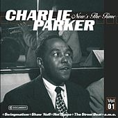 Charlie Parker  Now's The Time Vol.1 de Charlie Parker