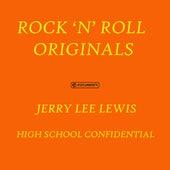 High School Confidential von Jerry Lee Lewis