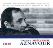 Apres l'amour de Charles Aznavour
