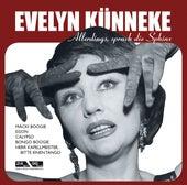 Allerdings sprach die Sphinx von Evelyn Künneke