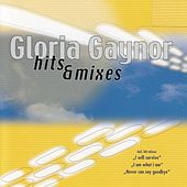 Hits & Mixes von Gloria Gaynor