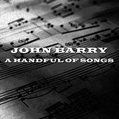 A Handful Of Songs von John Barry