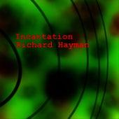 Incantation by Richard Hayman