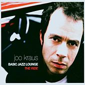 Basic Jazz Lounge - the Ride by Joo Kraus