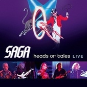 Heads Or Tales: Live de Saga