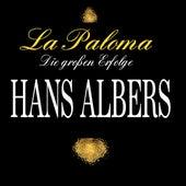 La Paloma - Die großen Erfolge de Hans Albers
