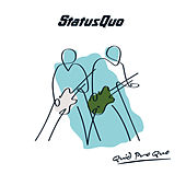 Quid Pro Quo + Greatest Hits Live by Status Quo