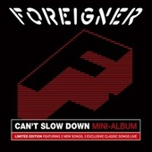 Can't Slow Down (Mini Album) fra Foreigner