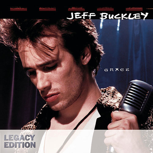Grace [Legacy Edition] by Jeff Buckley